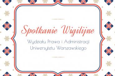 Spotkanie Wigilijne WPiA UW - 20.12.2019