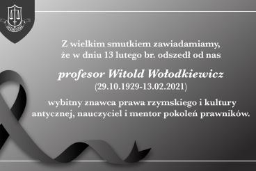Odszedł profesor Witold Wołodkiewicz