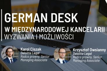 German Desk w międzynarodowej kancelarii – wyzwania i możliwości