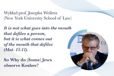 Wykład prof. Josepha Weilera (New York University School of Law)